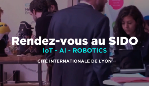 Retrouvez-nous au SIDO : Salon combinant IOT, AI, Robotics