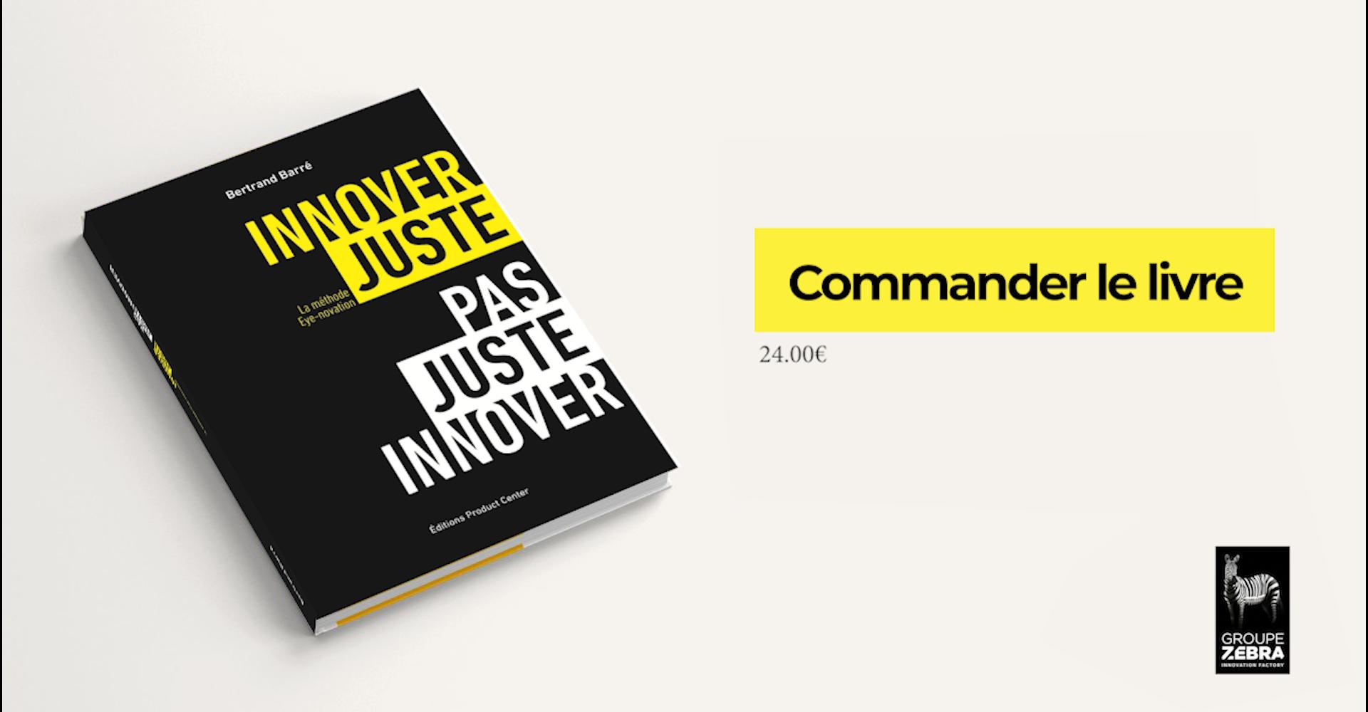 Découvrez le nouveau livre de Bertrand Barré : Innover juste, pas juste innover.